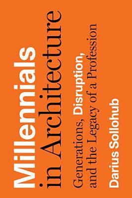 Millennials in Architecture