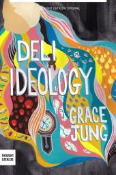 Deli Ideology: A Novel