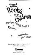 Best Books for Children  Preschool Through Grade 6 PDF