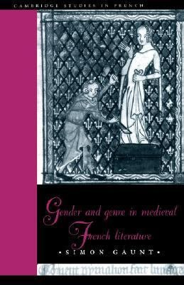 Gender and Genre in Medieval French Literature PDF