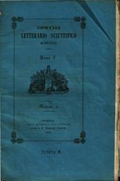 Giornale letterario scientifico Modenese. (Raccolta periodica di produzioni scelte originale italiane, e straniere inedite in Italia): Volume 5;Volume 30