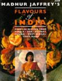 Madhur Jaffrey s Flavours of India