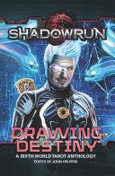 Shadowrun: Drawing Destiny