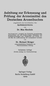 Anleitung zur Erkennung und Prüfung der Arzneimittel des Deutschen Arzneibuches: Zugleich ein Leitfaden für Apothekenrevisoren, Ausgabe 16