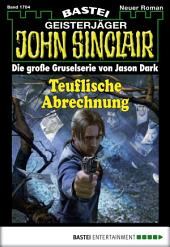 John Sinclair - Folge 1704: Teuflische Abrechnung