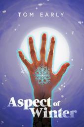 Aspect of Winter: Edition 2