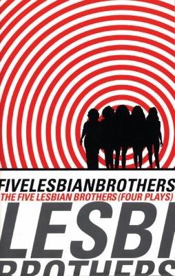 The Five Lesbian Brothers PDF