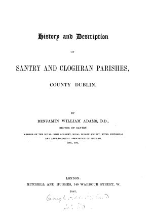 History and Description of Santry and Cloghran Parishes  County Dublin PDF