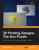 3D Printing Designs  The Sun Puzzle PDF