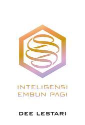 SUPERNOVA 6: Inteligensi Embun Pagi