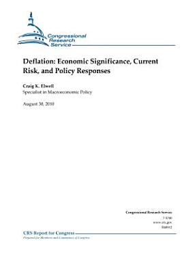 Deflation  Economic Significance  Current Risk  and Policy Response PDF