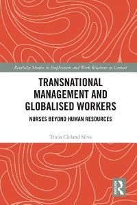 Transnational Management and Globalised Workers PDF