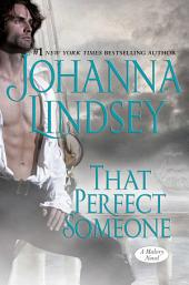 That Perfect Someone: A Malory Novel