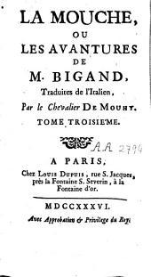 La mouche ou les avantures de M. Bigand: Volumes2à3