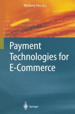 Payment Technologies for E Commerce
