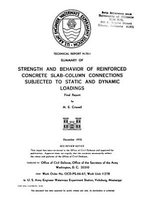Strength and Behavior of Reinforced Concrete Slab column Connections Subjected to Static and Dynamic Loadings