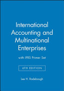 International Accounting and Multinational Enterprises 6th Edition with IFRS Primer Set PDF