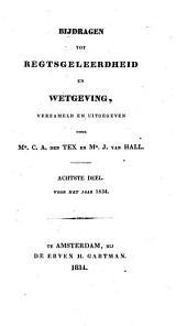 Bijdragen tot regtsgeleerdheid en wetgeving: Volume 8