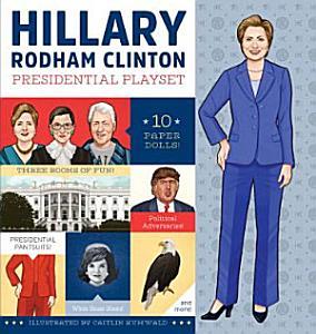 Hillary Rodham Clinton Presidential Playset Book