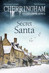Cherringham - Secret Santa: A Cosy Crime Series