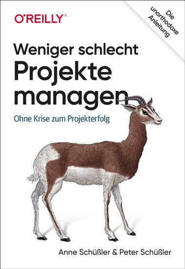 Weniger schlecht Projekte managen PDF