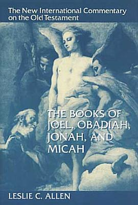 The Books of Joel  Obadiah  Jonah  and Micah PDF