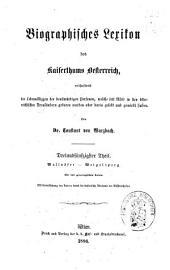 Biographisches Lexicon des Kaiserthums Österreich, enthaltend die Lebensskizzen der denkwürdigen Personen, welche 1750 bis 1850 im Kaiserstaate und in seinen Kronländern ... gelebt haben: Band 11