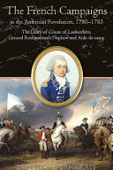 The French Campaigns in the American Revolution 1780-1783