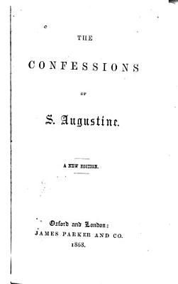 The Confessions of S  Augustine