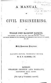 A Manual of Civil Enigneering
