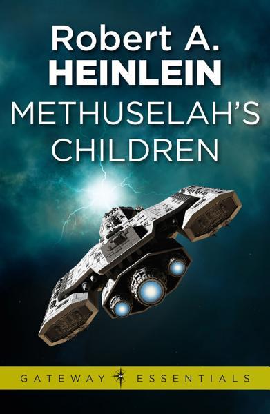 Download Methuselah s Children Book
