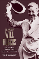 The Papers of Will Rogers: The final years, August 1928-August 1935