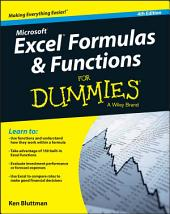 Excel Formulas and Functions For Dummies: Edition 4
