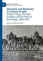 Education and Modernity in Colonial Punjab
