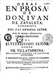 Obras en prosa de Don Juan de Zavaleta...