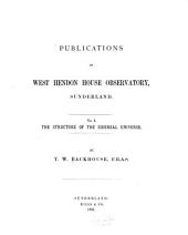 The Structure of the Sidereal Universe: Issue 1