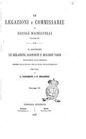 Le opere di Niccolò Machiavelli: Le legazioni e commissarie, Volume 6