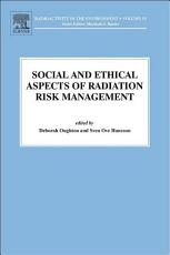Social and Ethical Aspects of Radiation Risk Management PDF