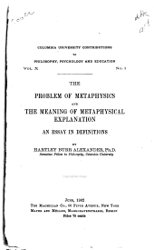 The Problem of Metaphysics and the Meaning of Metaphysical Explanation: An Essay in Definitions