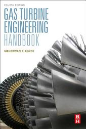 Gas Turbine Engineering Handbook: Edition 4