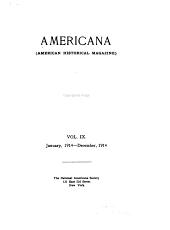 Americana, American historical magazine: Volume 9