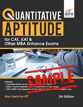 Free Sample  Quantitative Aptitude for CAT  XAT   other MBA Entrance Exams 5th Edition PDF