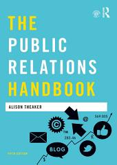 The Public Relations Handbook: Edition 5