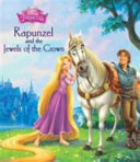 Disney Princess Rapunzel and the Jewels of the Crown PDF