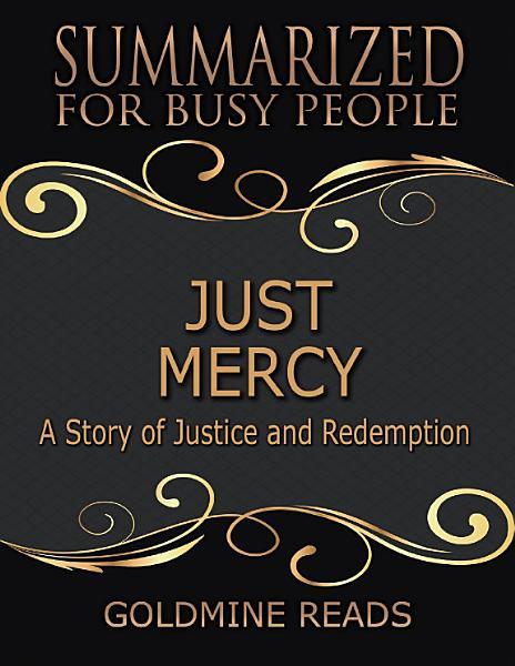 Download Just Mercy   Summarized for Busy People  Based On the Book By Bryan Stevenson Book