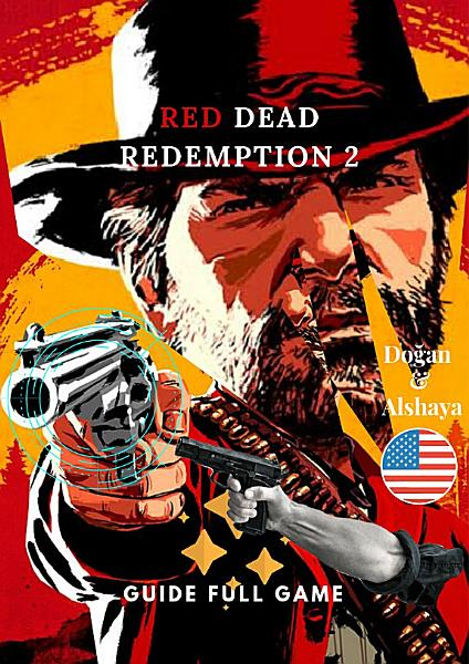 Red Dead Redemption 2 Guide Full