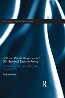 Ballistic Missile Defence and US National Security Policy PDF