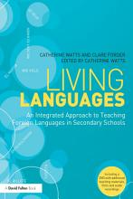 Living Languages  An Integrated Approach to Teaching Foreign Languages in Secondary Schools PDF