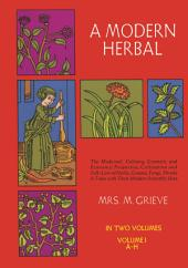 A Modern Herbal: Volume 1