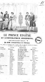 Le prince Eugene et l'imperatrice Josephine trois actes, quatorze tableaux par MM. Ferdinand Laloue et F. Labrousse